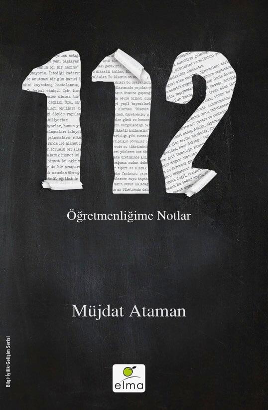 """""""112 Öğretmenliğime Notlar""""ı Neden Okumalısınız?"""